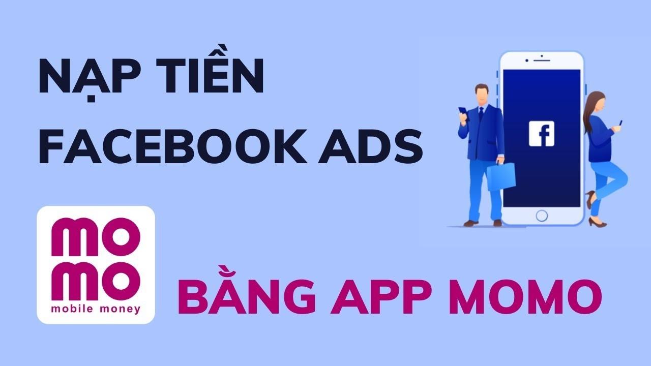 hướng dẫn thanh toán quảng cáo facebook bằng momo